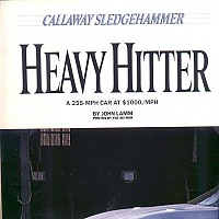 side 1, Callaway Sledgehammer; Road and Track Special, 1988 by david